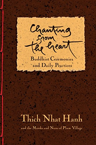 (Chanting from the Heart: Buddhist Ceremonies and Daily Practices)