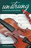 img - for Unstrung: A Blanchard House Mystery book / textbook / text book