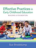 Effective Practices in Early Childhood Education, Sue Bredekamp, 013338635X