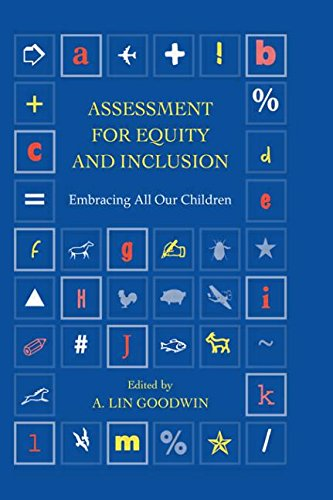 Assessment for Equity and Inclusion: Embracing All Our Children (Transforming Teaching Series)
