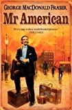 Mr American (Flashman Papers)