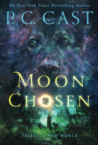 Moon Chosen (Tales of a New World) ()