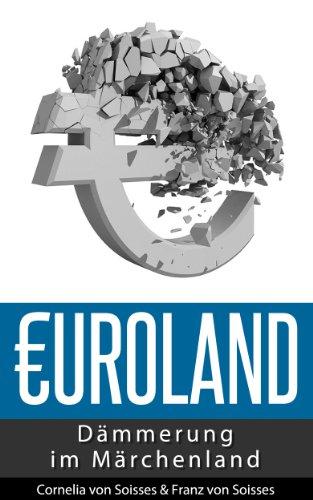 Euroland - Dämmerung im Märchenland (German Edition)