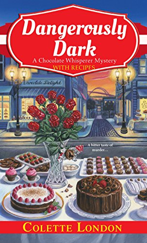 Dangerously Dark (A Chocolate Whisperer Mystery Book 2)