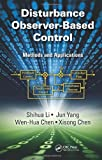 img - for Disturbance Observer-Based Control: Methods and Applications book / textbook / text book