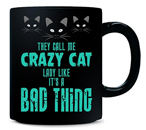 Crazy Cat Lady Great Gift For Any Cat Fan Lover - Mug
