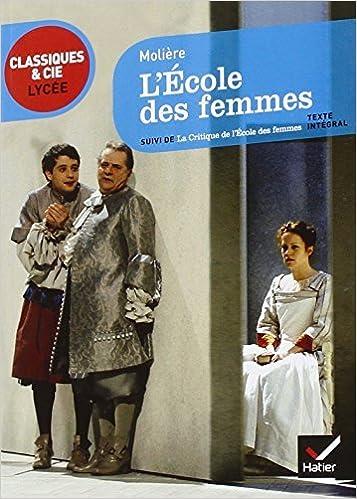 Book L'??cole des femmes suivi de La critique de l'??cole des femmes by Moli??re (2011-11-30)