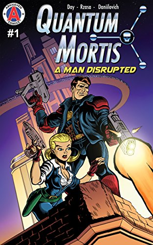 QUANTUM MORTIS A Man Disrupted #1: By the Book