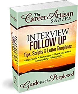 amazon com the career artisan series interview follow up guide
