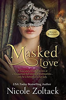 Masked Love (Beyond Boundaries Book 1) by [Zoltack, Nicole]