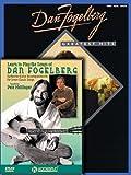 Dan Fogelberg Pack: Includes Dan Fogelberg - Greatest Hits book and Learn to Play the Songs of Dan Fogelberg DVD