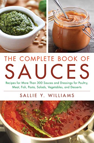 The Complete Book of Sauces by Sallie Y Williams