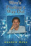 9live's Finding a Way Out, Andrew Ross, 1478336854