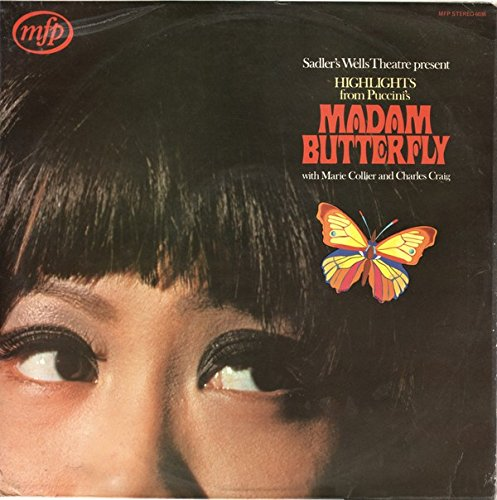- Madam Butterfly: Puccini Sung In English / Sadler's Wells Orchestra, Bryan Balkwill (HMV Greensleeve Opera Highlights Series)