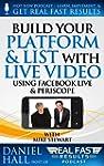 Build Your Platform & List with Live...