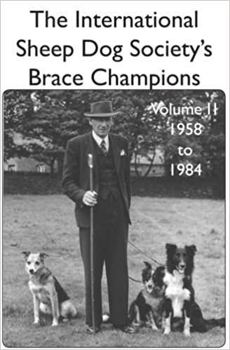The International Sheepdog Societys Brace Champions 1958
