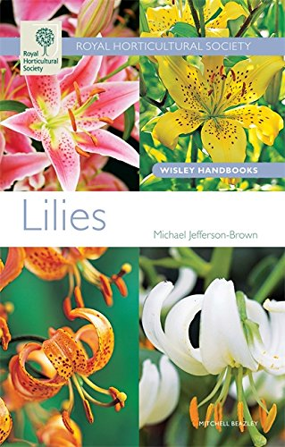 Lilies (Wisley Handbooks)