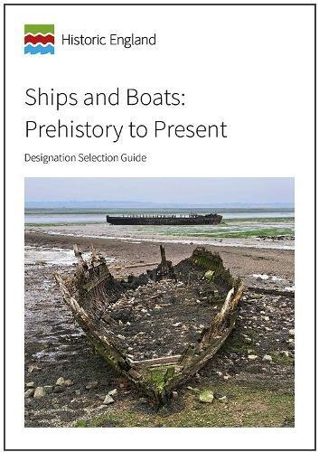 Ships and Boats: Prehistory to Present: Introductions to Heritage Assets PDF
