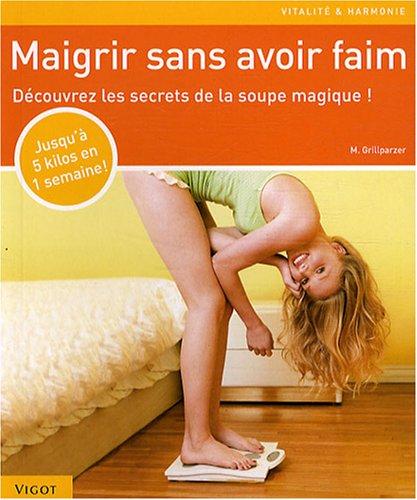 """Download """"maigrir sans avoir faim ; soupe magique"""" pdf"""