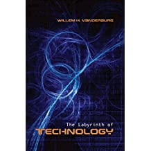 The Labyrinth of Technology: A Preventive Technology and Economic Strategy as a Way Out (Heritage)