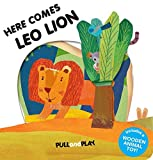 img - for Here Comes Leo Lion (Pull and Play) by La Coccinella (2015-02-03) book / textbook / text book