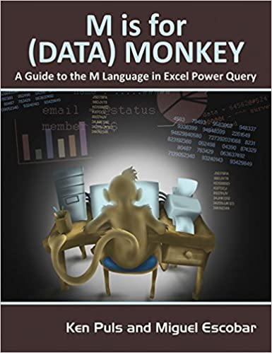 M Is for (Data) Monkey: A Guide to the M Language in Excel Power ...