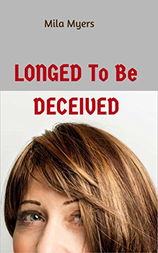 Longed To Be Deceived: Romantic suspense