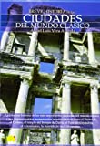 Ciudades del Mundo Clasico, Ángel Luis Vera Aranda and Angel Luis Vera Aranda, 8497639170