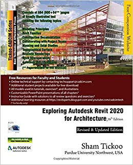 Exploring Autodesk Revit 2020 for Architecture, 16th Edition