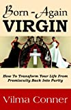 Born-Again Virgin, Vilma Conner, 0982331606