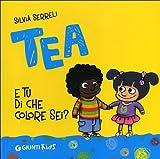 Tea : e tu di che colore sei?