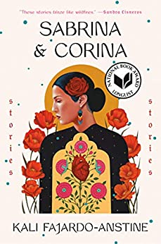 Sabrina & Corina: Stories by [Fajardo-Anstine, Kali]