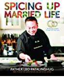 Spicing up Married Life Satisfying Couples' Hunger for True Love