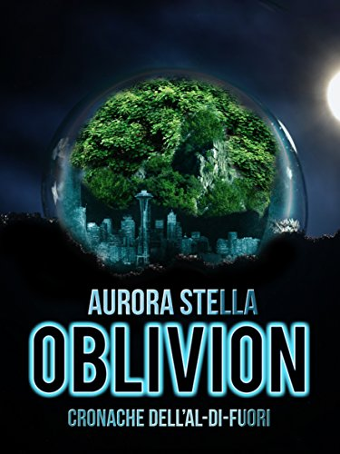 Oblivion: (Cronache dell