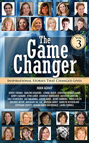 The Game Changer (vol. 3): Inspirational Stories that Changes Lives