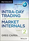 ntra-Day Trading with Market Internals II, Capra, Greg, 1592803237
