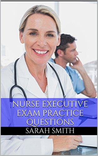 Nurse Executive Exam Practice Questions ebook product image
