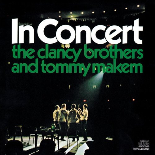 The Clancy Brothers and Tommy Makem In Concert by Sony