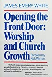 img - for Opening the Front Door: Worship and Church Growth book / textbook / text book