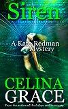Siren: A Kate Redman Mystery: Book 9 (The Kate Redman Mysteries) (Volume 9)