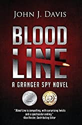 Blood Line: A Thriller (Granger Spy Novel Series - Book 1) by John J. Davis (2014-10-14)