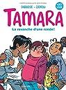 Tamara - BD du film, tome 1 : Coup de foudre ! par Zidrou