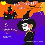 Halloween Tales: And Other Creepy Stories | Ed Rosek