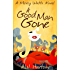 A Good Man Gone (Mercy Watts Mysteries Book 1)