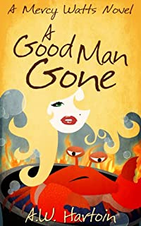 A Good Man Gone by A.W. Hartoin ebook deal