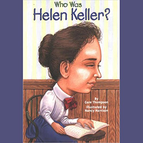 Who Was Helen Keller?
