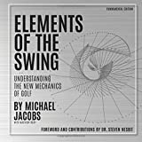 Elements of the Swing: Fundamental Edition