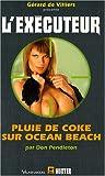 Executeur 246 Pluie de coke sur Ocean Beach