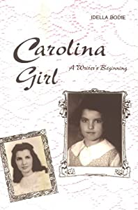 Carolina Girl: A Writer's Beginning
