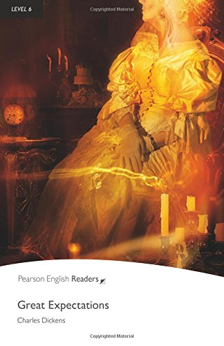Great Expectations, Level 6, Penguin Readers (2nd Edition) (Penguin Readers: Level 6)